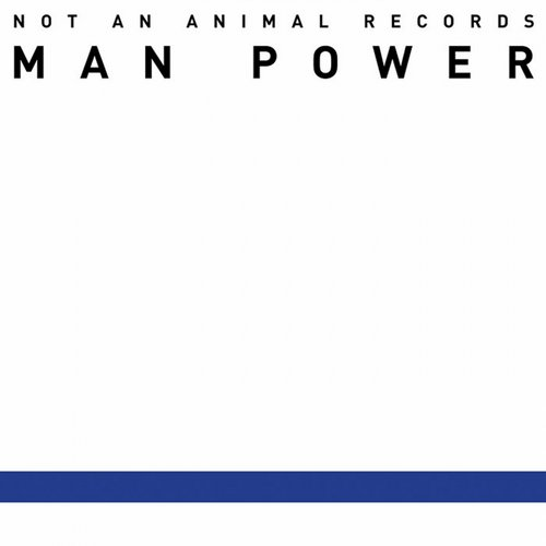 Man Power - Power Theme [NAAR 001]
